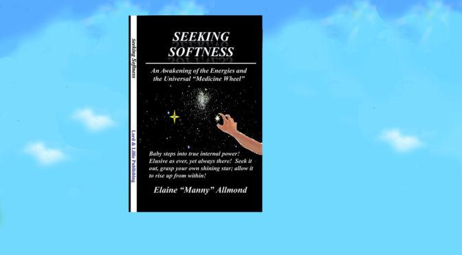 SEEKING SOFTNESS